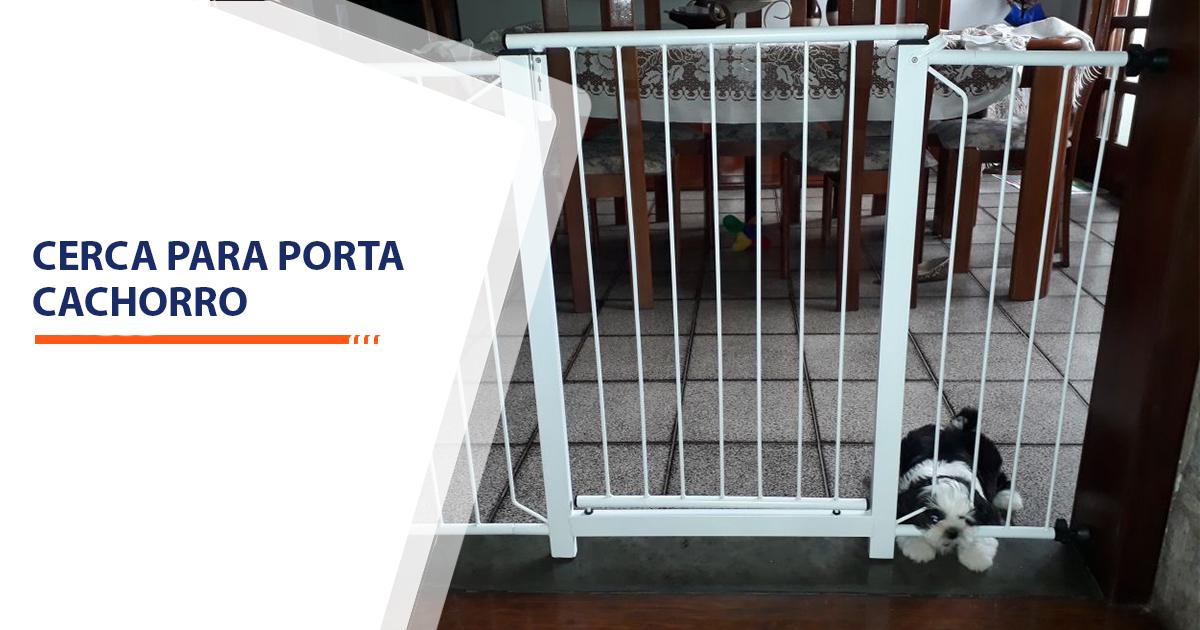 cerca para porta cachorro Santos